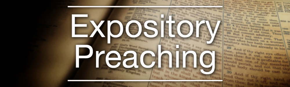 What Is Expository Preaching? -